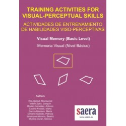 TRAINING ACTIVITIES FOR VISUAL-PERCEPTUAL SKILLS Visual Memory (Basic Level)