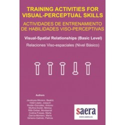 TRAINING ACTIVITIES FOR VISUAL-PERCEPTUAL SKILLS Visual-Spatial relationships (Basic Level)
